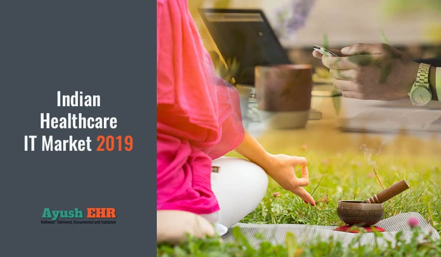 Indan healthcare IT market 2019 - Year od EHR software?