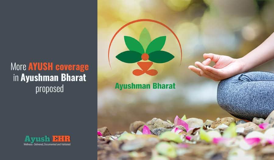More AYUSH coverage in Ayushman Bharat proposed
